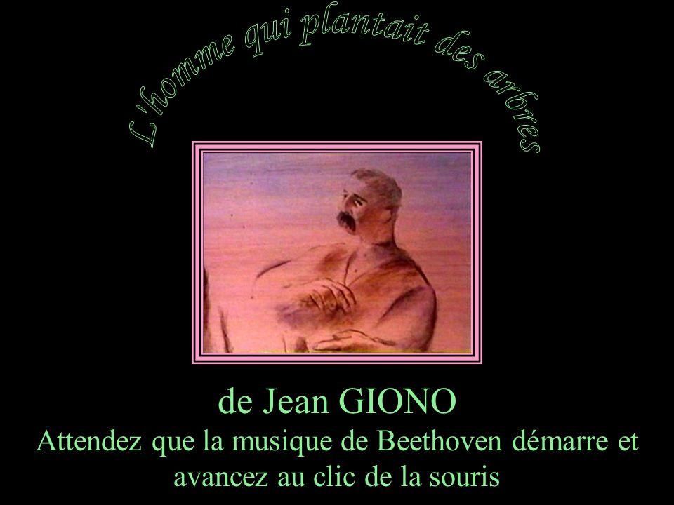 de Jean GIONO Attendez que la musique de Beethoven démarre et avancez au clic de la souris