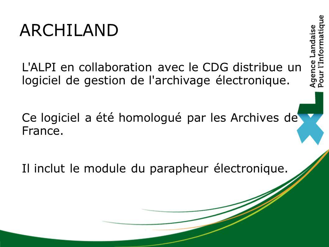 L'ALPI en collaboration avec le CDG distribue un logiciel de gestion de l'archivage électronique. Ce logiciel a été homologué par les Archives de Fran