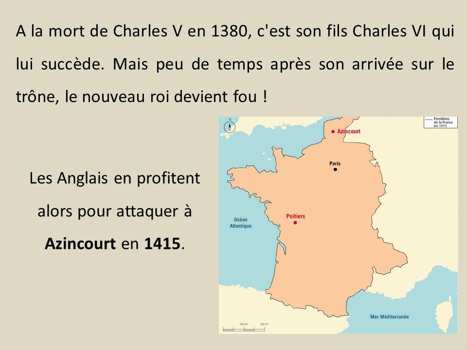 A la mort de Charles V en 1380, c'est son fils Charles VI qui lui succède. Mais peu de temps après son arrivée sur le trône, le nouveau roi devient fo