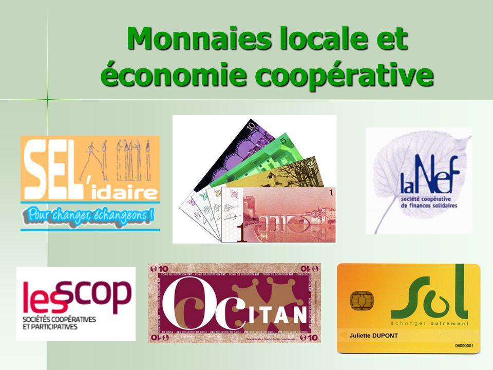 Monnaies locale et économie coopérative