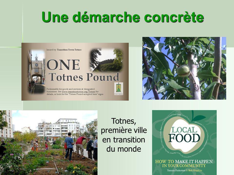Une démarche concrète Totnes, première ville en transition du monde