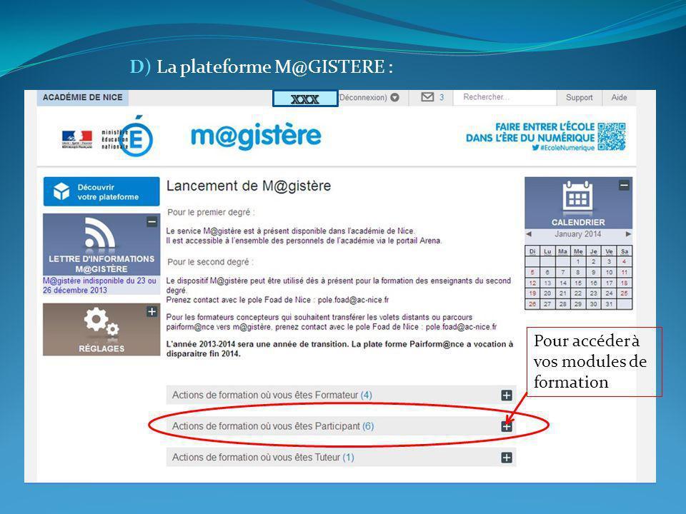 D) La plateforme M@GISTERE : Pour accéder à vos modules de formation