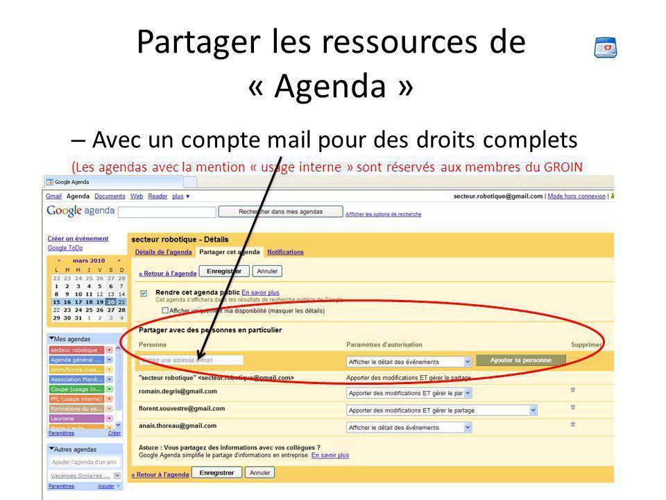 Partager les ressources de « Agenda » – Avec un compte mail pour des droits complets (Les agendas avec la mention « usage interne » sont réservés aux membres du GROIN uniquement)
