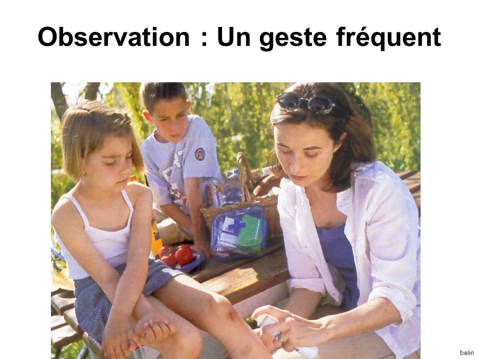 belin Observation : Un geste fréquent