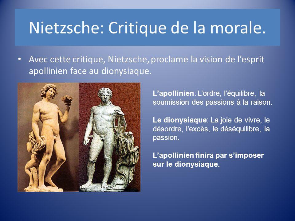Avec cette critique, Nietzsche, proclame la vision de l'esprit apollinien face au dionysiaque. L'apollinien: L'ordre, l'équilibre, la soumission des p