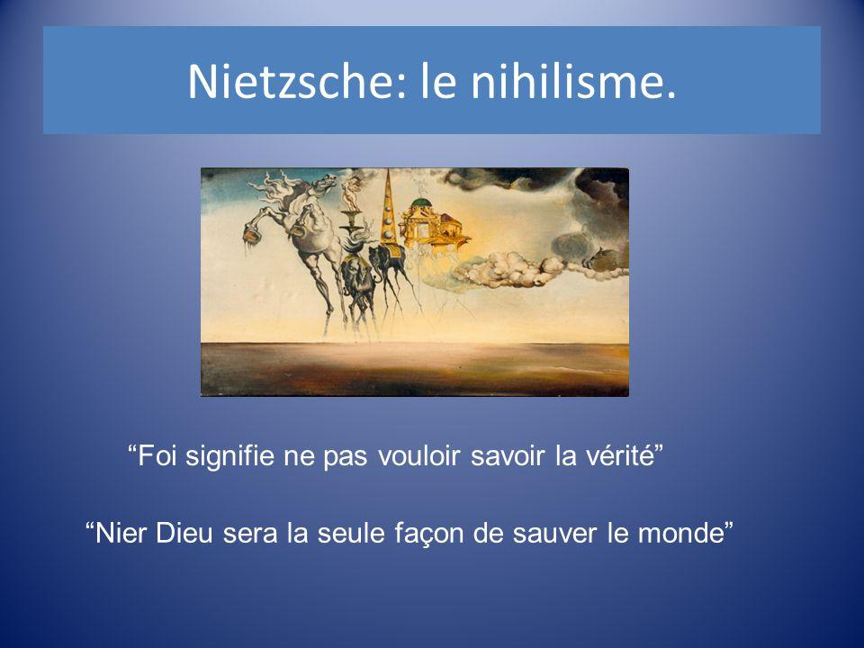 """Nietzsche: le nihilisme. """"Foi signifie ne pas vouloir savoir la vérité"""" """"Nier Dieu sera la seule façon de sauver le monde"""""""