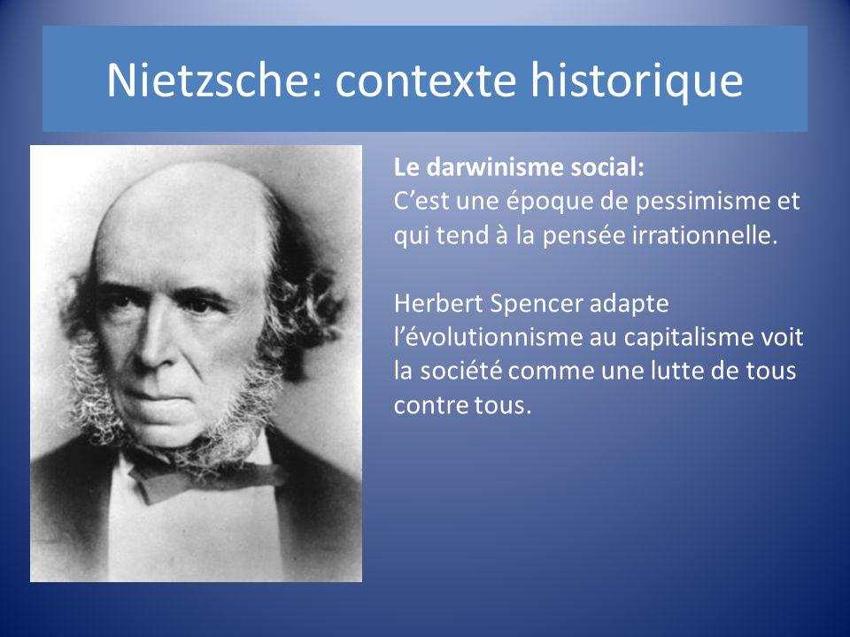 Le darwinisme social: C'est une époque de pessimisme et qui tend à la pensée irrationnelle. Herbert Spencer adapte l'évolutionnisme au capitalisme voi