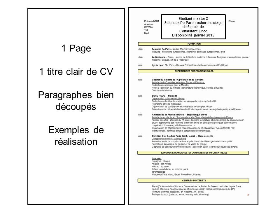 Etudiant master X Sciences Po Paris recherche stage de 6 mois de Consultant junor Disponibilité janvier 2015 1 Page 1 titre clair de CV Paragraphes bien découpés Exemples de réalisation
