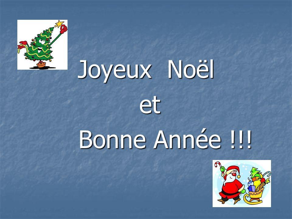 Joyeux Noël et et Bonne Année !!! Bonne Année !!!