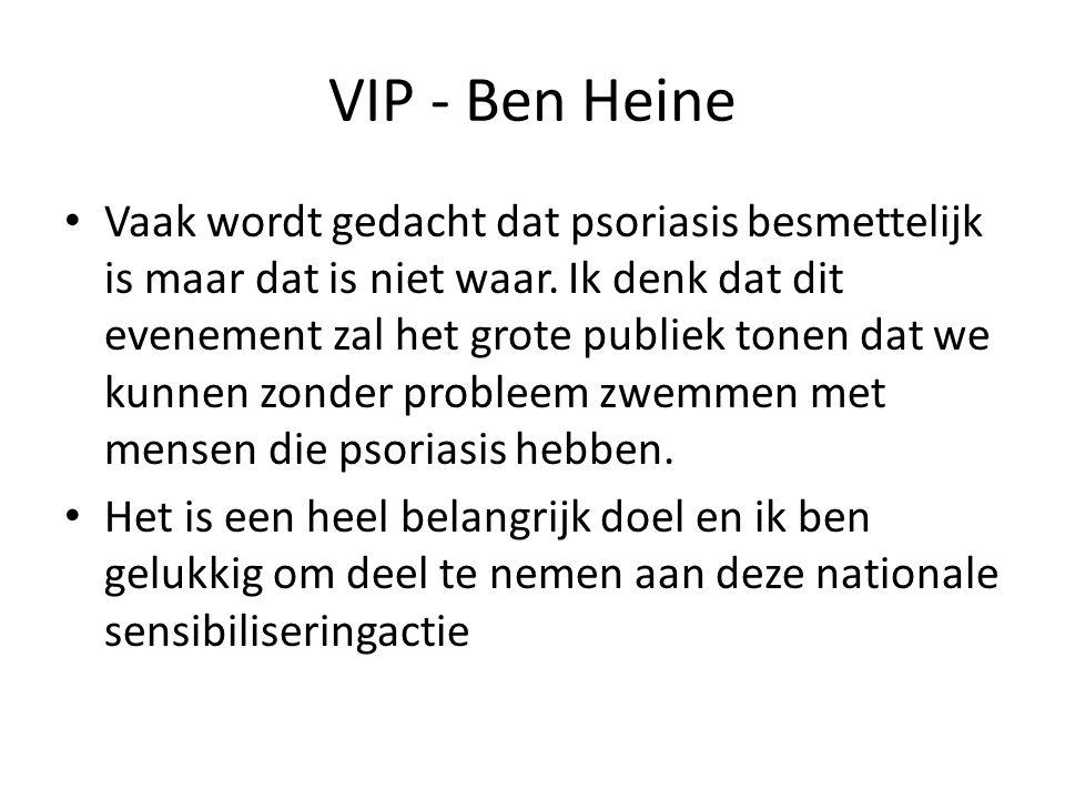 VIP - Ben Heine Vaak wordt gedacht dat psoriasis besmettelijk is maar dat is niet waar. Ik denk dat dit evenement zal het grote publiek tonen dat we k