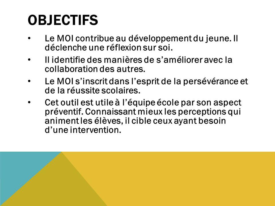 LE RAPPORT À L'ÉLÈVE Sa structure se veut un outil éducatif contribuant au développement du jeune.