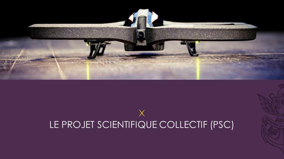 ÉCOLE POLYTECHNIQUE – LE PROJET SCIENTIFIQUE COLLECTIF (PSC)