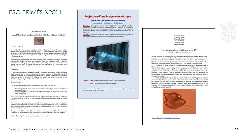 ÉCOLE POLYTECHNIQUE – PSC PRIMÉS X2011 22 AMPHI RENTRÉE DE 2E ANNÉE – PROMOTION X2013