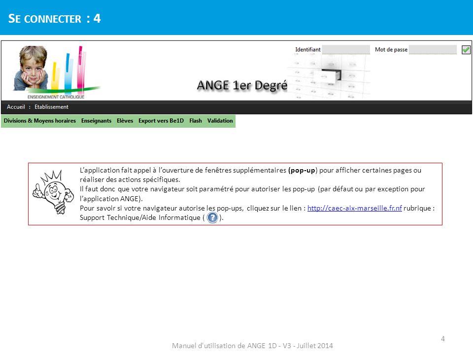 Manuel d utilisation de ANGE 1D - V3 - Juillet 2014 G ESTION DES ÉLÈVES : C OMMENT PROCÉDER .