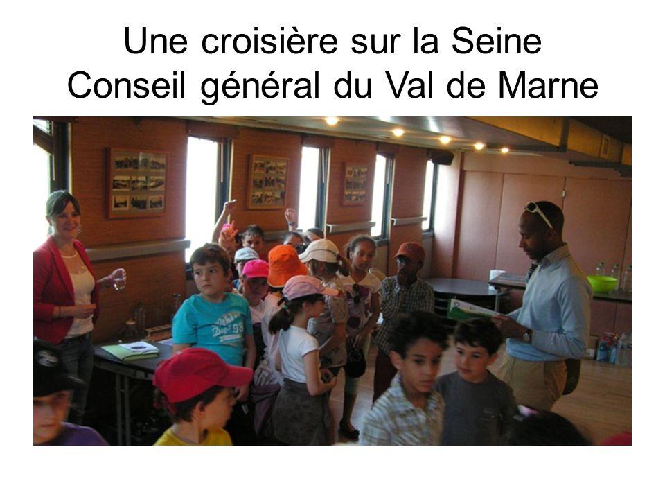 Une croisière sur la Seine Conseil général du Val de Marne