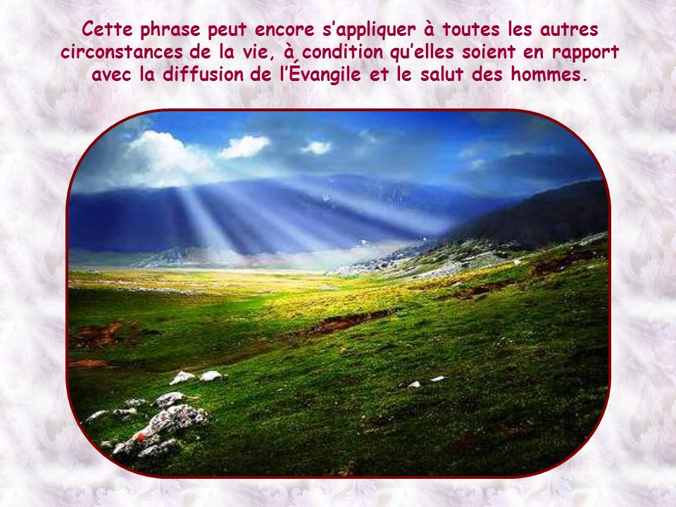Et voilà que Jésus assure aux siens que, avec la foi, ils « déplaceront les montagnes » de l'indifférence et de l'absence d'intérêt du monde.