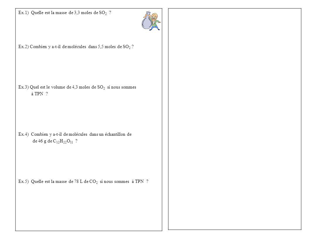 Ex.1) Quelle est la masse de 3,3 moles de SO 2 .