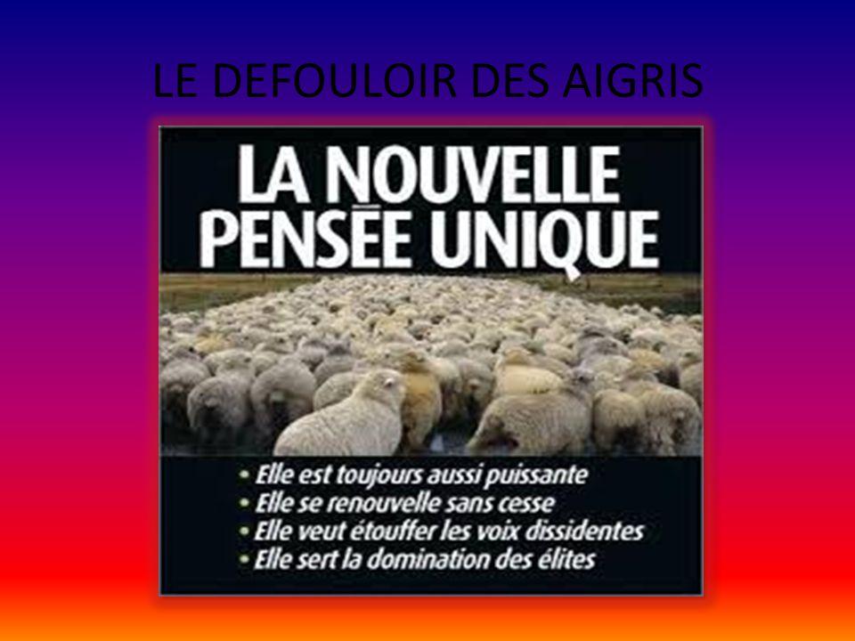 LE DEFOULOIR DES AIGRIS