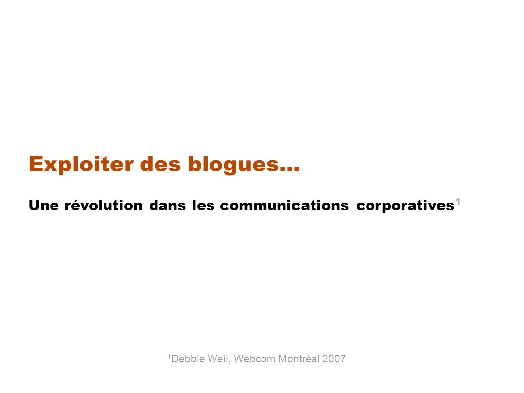 Exploiter des blogues...