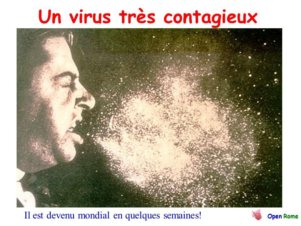 Un virus très contagieux OpenRome Open Rome Il est devenu mondial en quelques semaines!