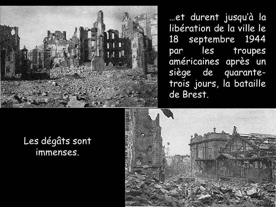 Les dégâts sont immenses. …et durent jusqu'à la libération de la ville le 18 septembre 1944 par les troupes américaines après un siège de quarante- tr