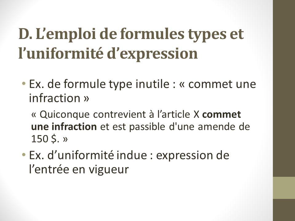 D.L'emploi de formules types et l'uniformité d'expression Ex.