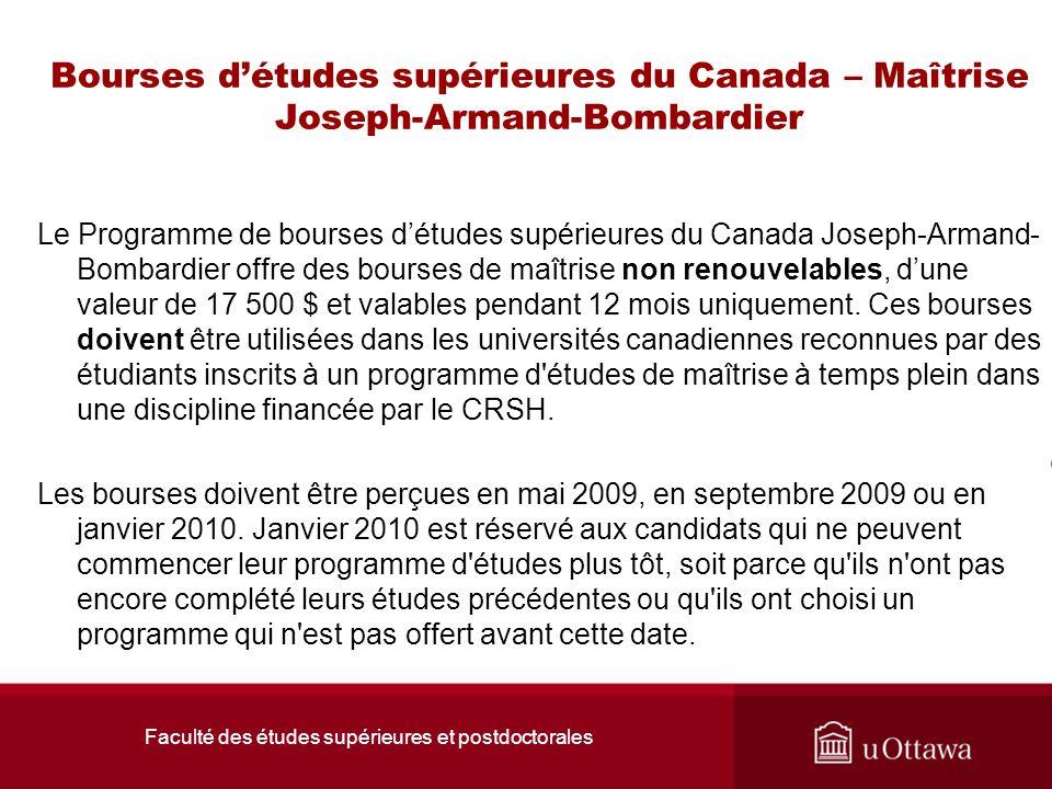 Faculté des études supérieures et postdoctorales Bourses d'études supérieures du Canada – Maîtrise Joseph-Armand-Bombardier Le Programme de bourses d'