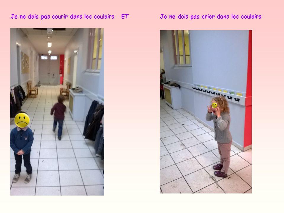 Je ne dois pas courir dans les couloirs ET Je ne dois pas crier dans les couloirs