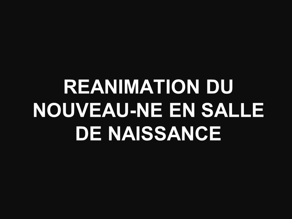 REANIMATION DU NOUVEAU-NE EN SALLE DE NAISSANCE