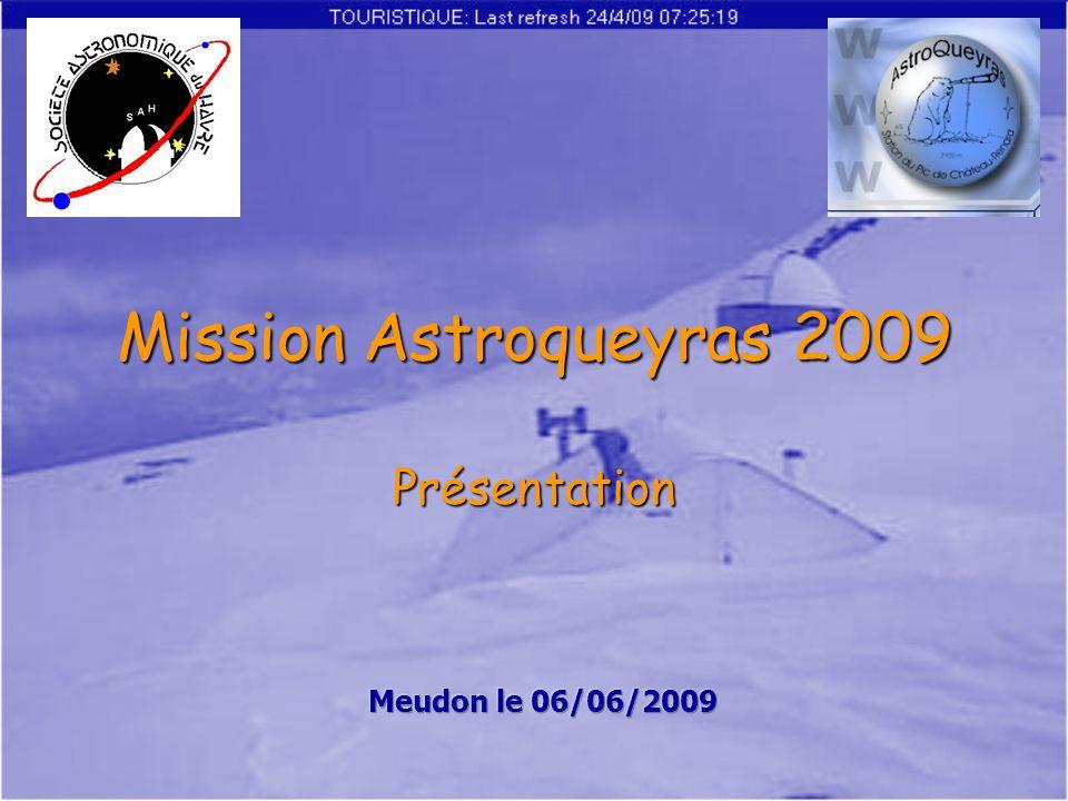 Mission Astroqueyras 2009 Présentation