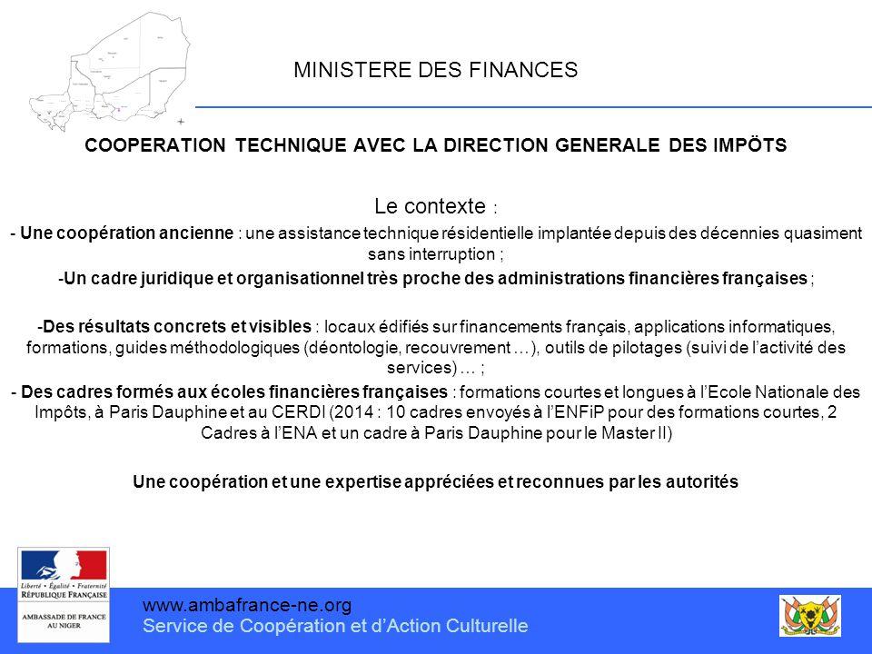www.ambafrance-ne.org Service de Coopération et d'Action Culturelle MINISTERE DES FINANCES COOPERATION TECHNIQUE AVEC LA DIRECTION GENERALE DES IMPÖTS