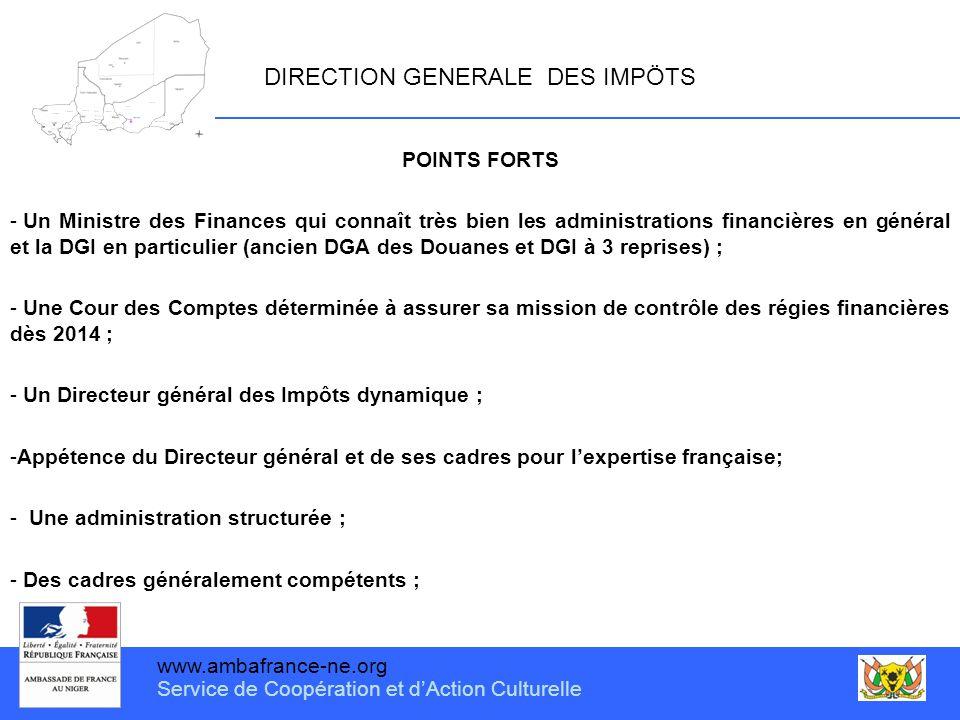 www.ambafrance-ne.org Service de Coopération et d'Action Culturelle DIRECTION GENERALE DES IMPÖTS POINTS FORTS - Un Ministre des Finances qui connaît