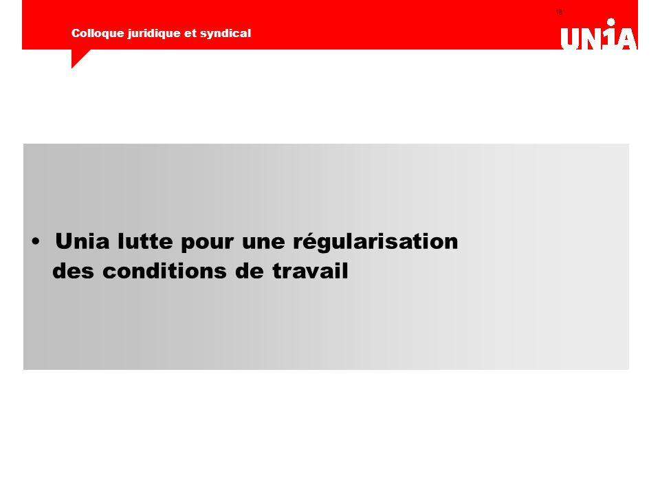 18 Colloque juridique et syndical Unia lutte pour une régularisation des conditions de travail