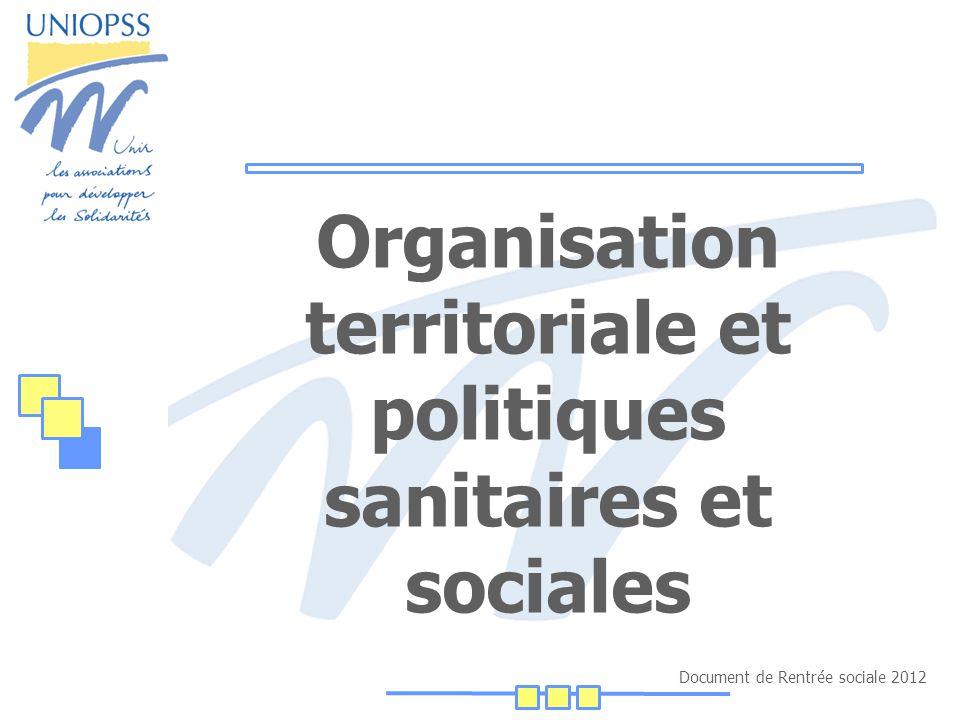 Document de Rentrée sociale 2012 Organisation territoriale et politiques sanitaires et sociales