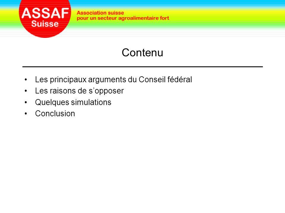 Contenu Les principaux arguments du Conseil fédéral Les raisons de s'opposer Quelques simulations Conclusion