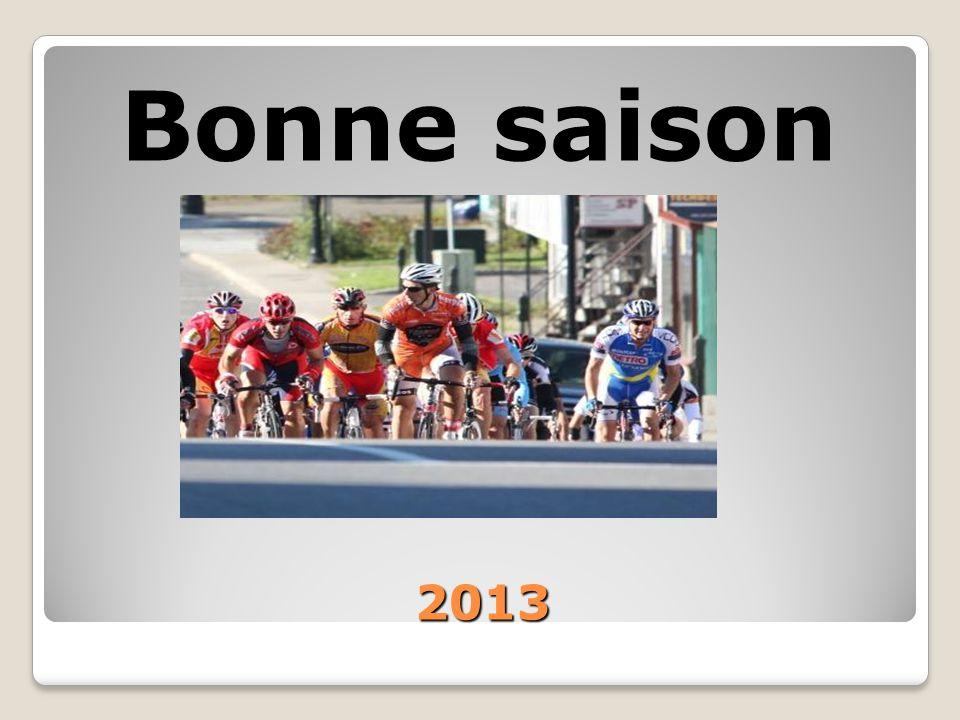 2013 Bonne saison
