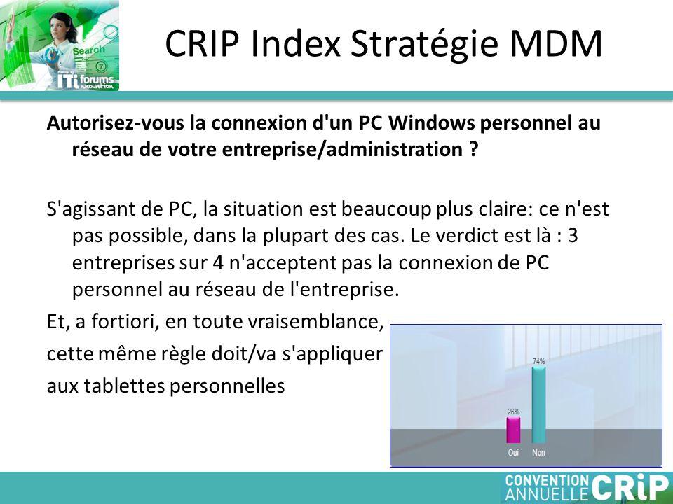 Autorisez-vous la connexion d un PC Windows personnel au réseau de votre entreprise/administration .