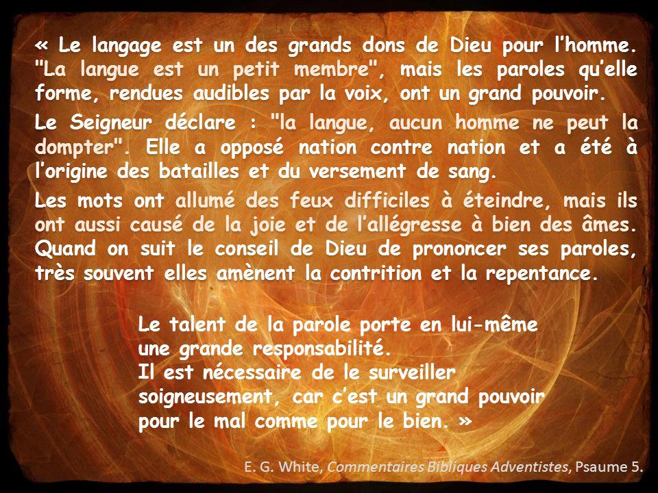 « Le langage est un des grands dons de Dieu pour l'homme.