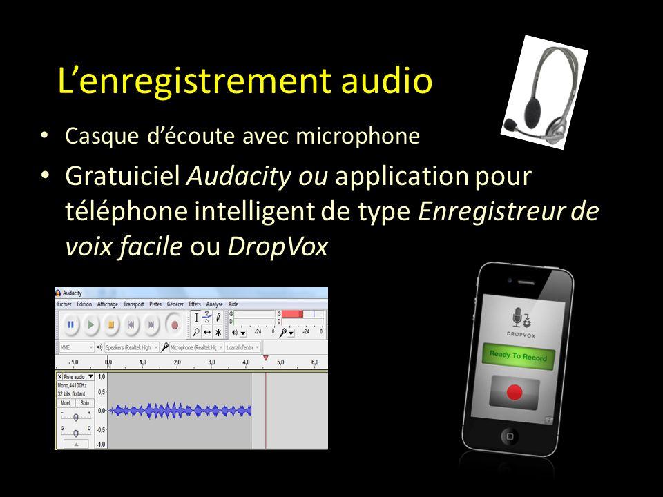 L'enregistrement audio Casque d'écoute avec microphone Gratuiciel Audacity ou application pour téléphone intelligent de type Enregistreur de voix facile ou DropVox