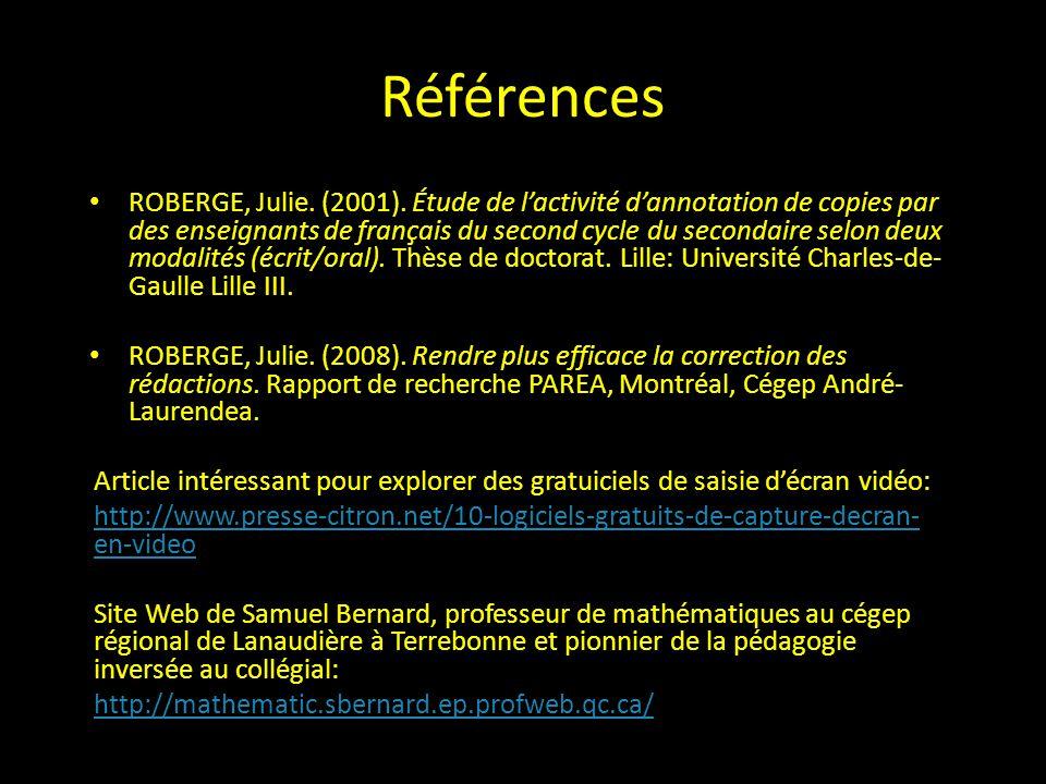 Références ROBERGE, Julie. (2001).