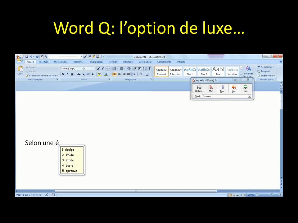 Word Q: l'option de luxe…