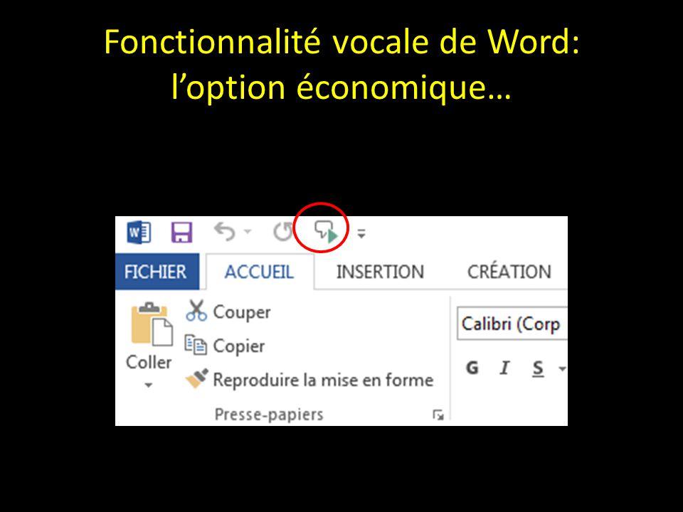 Fonctionnalité vocale de Word: l'option économique…