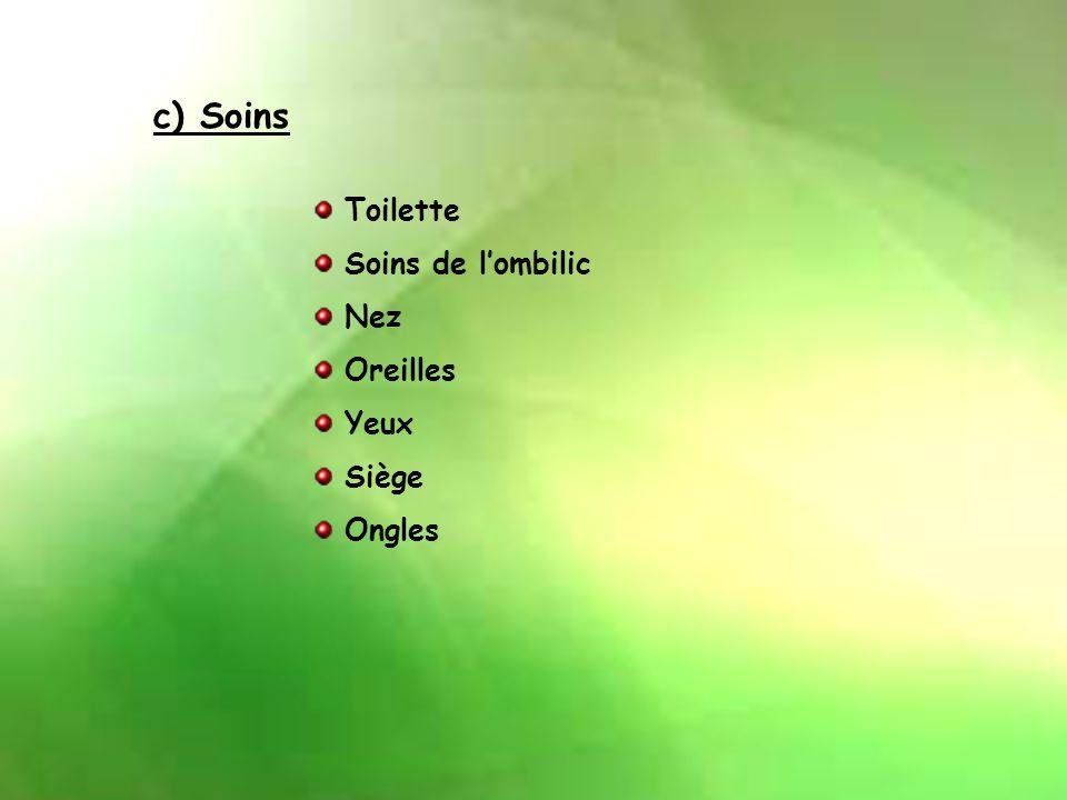 6) Surveillance et soins de l'enfant à la maternité a) Surveillance Température Poids Alimentation Respiration Selles Urines b) Le test de Guthrie Pré