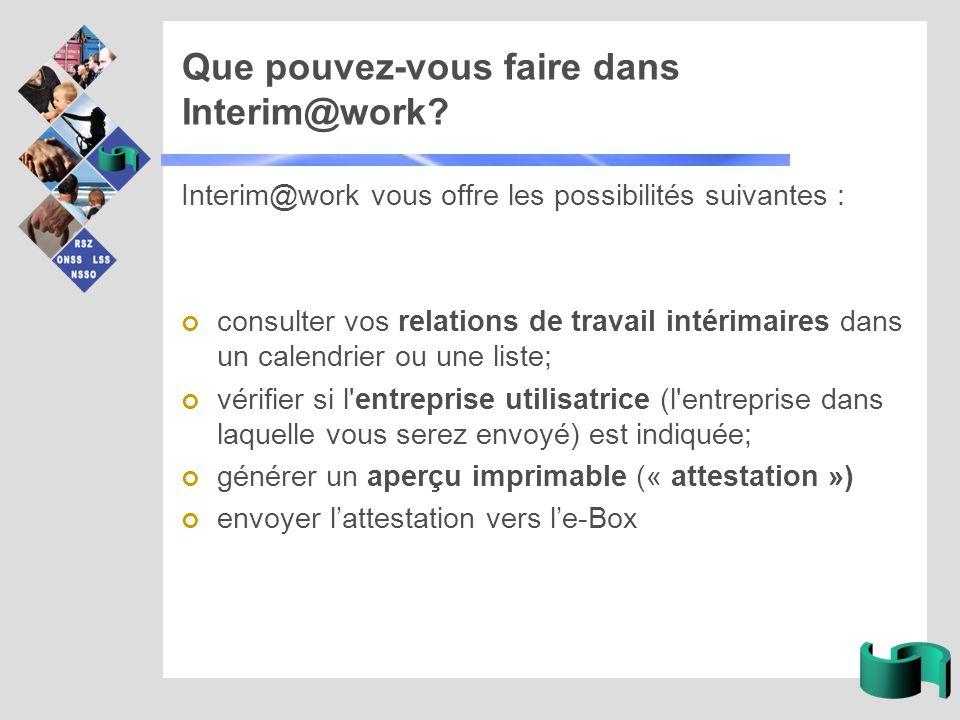 Que pouvez-vous faire dans Interim@work.