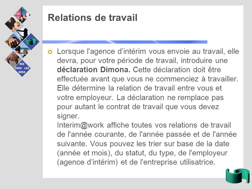 Attestation Vous pouvez générer une attestation dans Interim@work contenant vos relations de travail.