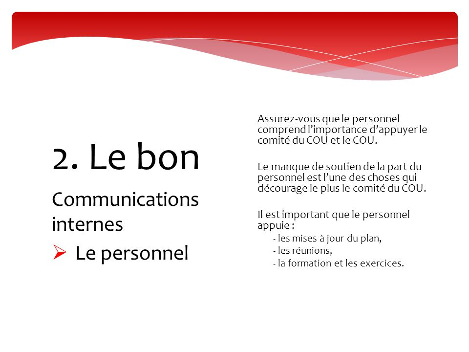 Communications internes  Le personnel 2.