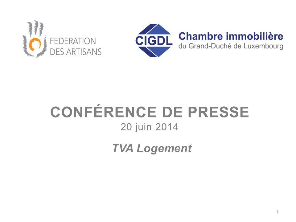 CONFÉRENCE DE PRESSE 20 juin 2014 TVA Logement 1
