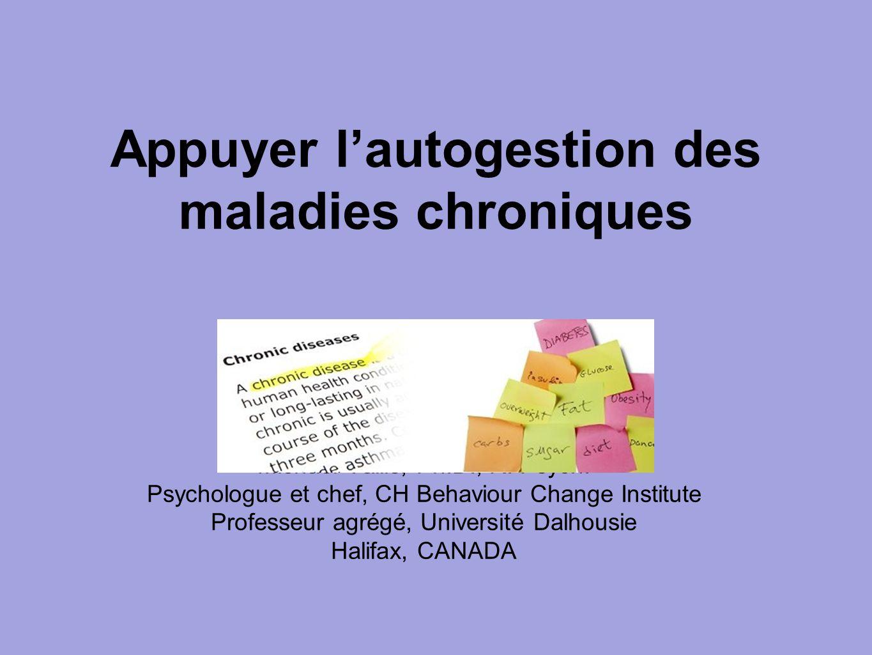 Michael Vallis, Ph.D., R. Psych. Psychologue et chef, CH Behaviour Change Institute Professeur agrégé, Université Dalhousie Halifax, CANADA Appuyer l'