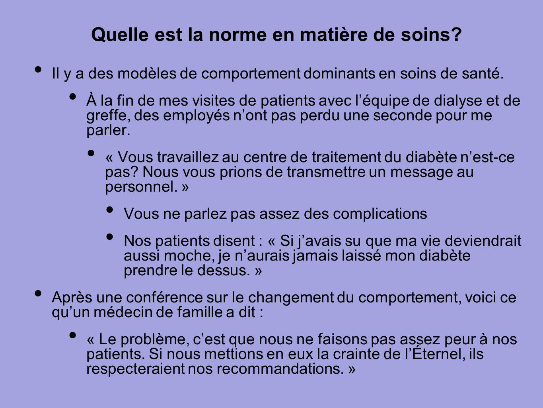 Quelle est la norme en matière de soins? Il y a des modèles de comportement dominants en soins de santé. À la fin de mes visites de patients avec l'éq