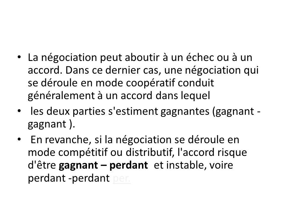 La négociation peut aboutir à un échec ou à un accord.